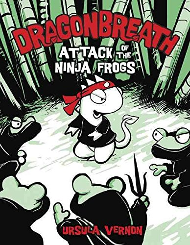 [(Dragon Breath:2 Attack of the Ninja Frogs : Can This Ancient Marvel Be Saved)] [By (author) Ursula Vernon] published on (February, 2010) ()
