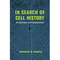 In Search of Cell History: The Evolution Of Life's Building Blocks