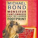 Monsieur Pamplemousse and the Carbon Footprint | Michael Bond