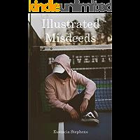 Illustrated Misdeeds (English Edition)