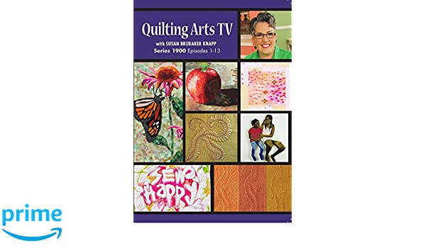 Amazon.com: Quilting Arts TV Series 1900: Susan Brubaker Knapp ... : quilting arts tv series 600 - Adamdwight.com