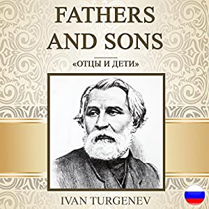 Fathers and Sons [Russian Edition] Hörbuch