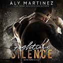 Fighting Silence: On the Ropes, Book 1 Audiobook by Aly Martinez Narrated by Laura Jennings, Carson Beck