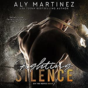 Fighting Silence Audiobook