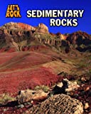 Sedimentary Rocks, Chris Oxlade, 1432946811