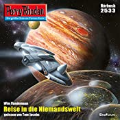 Reise in die Niemandswelt (Perry Rhodan 2533) | Wim Vandemaan