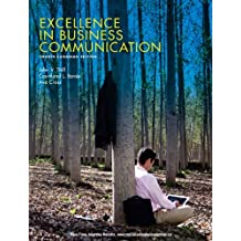Excellence in Business Communication, Fourth Canadian Edition Plus MyLab Canadian Business Communication with Pearson eText -- Access Card Package (4th Edition)