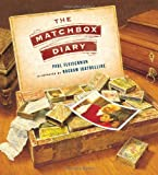 The Matchbox Diary, Paul Fleischman, 0763646016