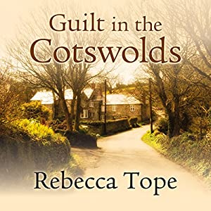 Guilt in the Cotswolds Hörbuch