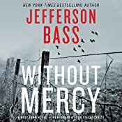 Without Mercy: A Body Farm Novel   Jefferson Bass