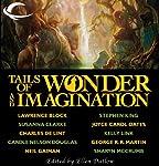 Tails of Wonder and Imagination | Stephen King,Neil Gaiman,George R. R. Martin,Joyce Carol Oates,Susanna Clarke,Lawrence Block,Tanith Lee