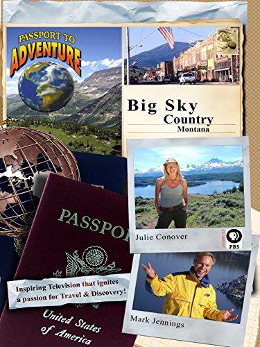 Passport To Adventure  Big Sky Country Montana