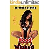 Hood Winked: an urban erotica