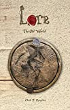 The Old World (Lore Book 3)