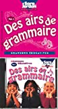 Des Airs De Grammaire: 1 ((Songs That Teach French Serie)