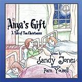 Anya's Gift, Sandy Jones, 1615461299
