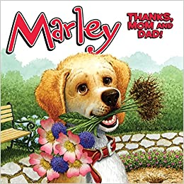 Marley thanks mom and dad john grogan richard cowdrey marley thanks mom and dad john grogan richard cowdrey 9780061853814 amazon books fandeluxe Images