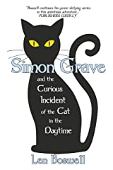 Simon Grave and the Curious Incident of the Cat in the Daytime (Simon Grave Mystery) Paperback