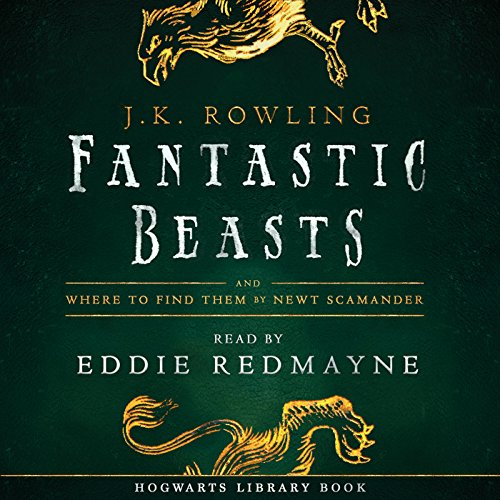 Pdf Teen Fantastic Beasts and Where to Find Them: Read by Eddie Redmayne