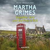 Inspektor Jury und die Frau in Rot (Inspektor Jury 23) | Martha Grimes