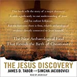 The Jesus Discovery: The New Archaeological Find That Reveals the Birth of Christianity | Simcha Jacobovici,James D. Tabor