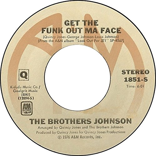 45vinylrecord Get The Funk Out Ma Face/Tomorrow (7