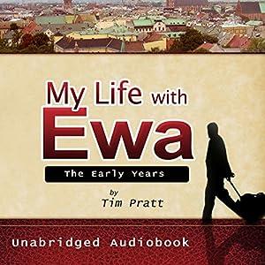 My Life with Ewa Audiobook