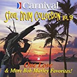 Carnival Steel Drum Collection: One Love and More Bob Marley, Vol. 9