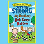 My Brother's Hot Cross Bottom | Jeremy Strong