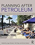 img - for Planning After Petroleum: Preparing Cities for the Age Beyond Oil book / textbook / text book