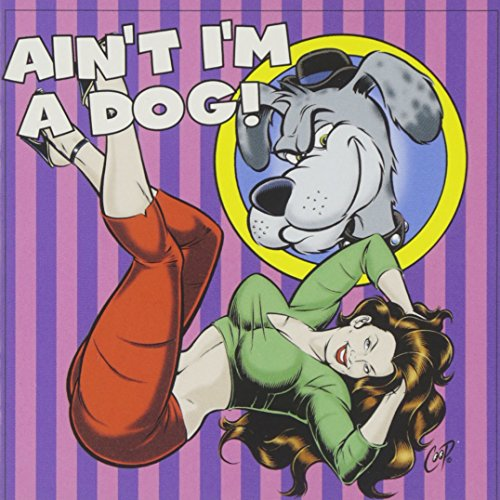 Ain't I'm A Dog: 25 More Rockabilly -