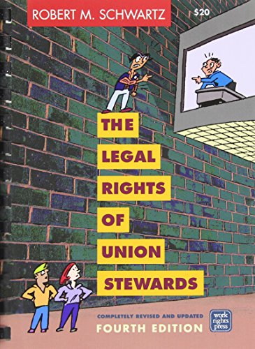 Union Shop (The Legal Rights of Union Stewards)