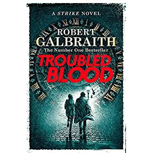 Troubled Blood (Cormoran Strike 5)