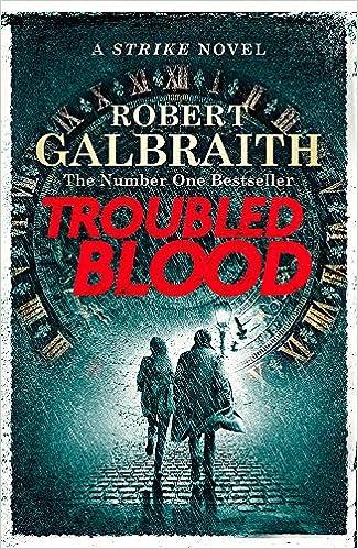 Troubled Blood (Cormoran Strike 5): Amazon.co.uk: Galbraith, Robert:  9780751579932: Books