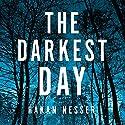 The Darkest Day Hörbuch von Håkan Nesser, Sarah Death - translator Gesprochen von: Martin Wenner