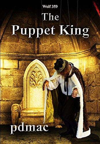 Wolf 359: The Puppet King
