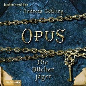 Die Bücherjäger (Opus 2) Hörbuch