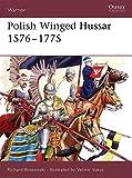Polish Winged Hussar 1576-1775 (Warrior) by Richard Brzezinski (2006-07-25)