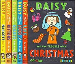 Book Trouble with Daisy 6 Book Set RRP £24.94 - Included Daisy and the Trouble With : Life, Maggots, Kittens, Zoos, Giants & Christmas (Trouble with Daisy) by Kes Gray (2-Jul-1905)