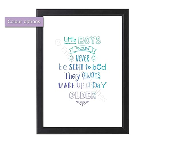 little boys should never be sent to bed print unframed a4 or 8x10