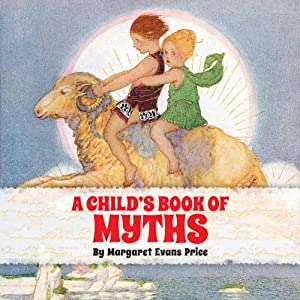 A Child's Book of Myths Audiobook