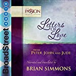 Letters of Love from Peter, John, and Jude: The Passion Translation | Brian Simmons