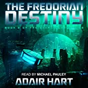 The Fredorian Destiny: The Evaran Chronicles, Book 2 | Adair Hart