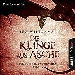 Die Klinge aus Asche (Von Göttern und Drachen 4) | Jen Williams