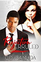 Rejection Overruled: A BMWW Romance Kindle Edition