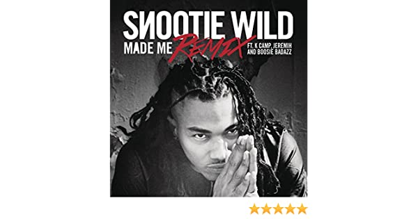 Made Me Remix By Jeremih Boosie Badazz Snootie Wild Feat K Camp