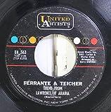 Ferrante & Teicher 45 RPM Theme From Lawrence Of Arabia / Paris Joy Ride
