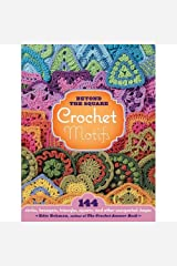 Beyond the Square Motifs Crochet Book Hardcover