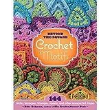 Beyond the Square Motifs Crochet Book