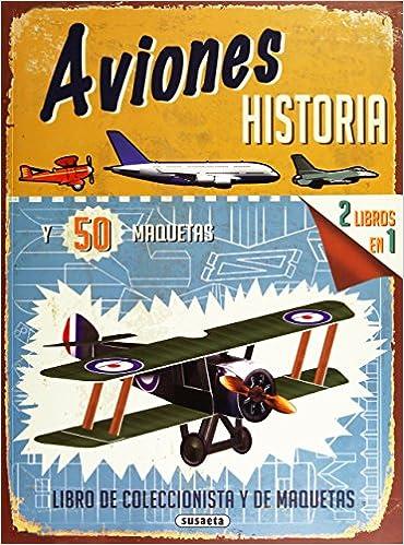 Aviones, historia y 50 maquetas: Amazon.es: R.G. Grant: Libros
